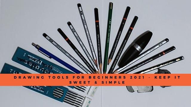 Drawing Tools for Beginners 2021 - Keep it Sweet & Simple
